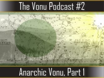 TVP #2: Anarchic Vonu, Part 1