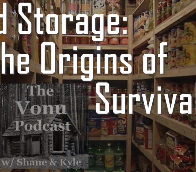 TVP #26: Food Storage – The Origins of Survivalism