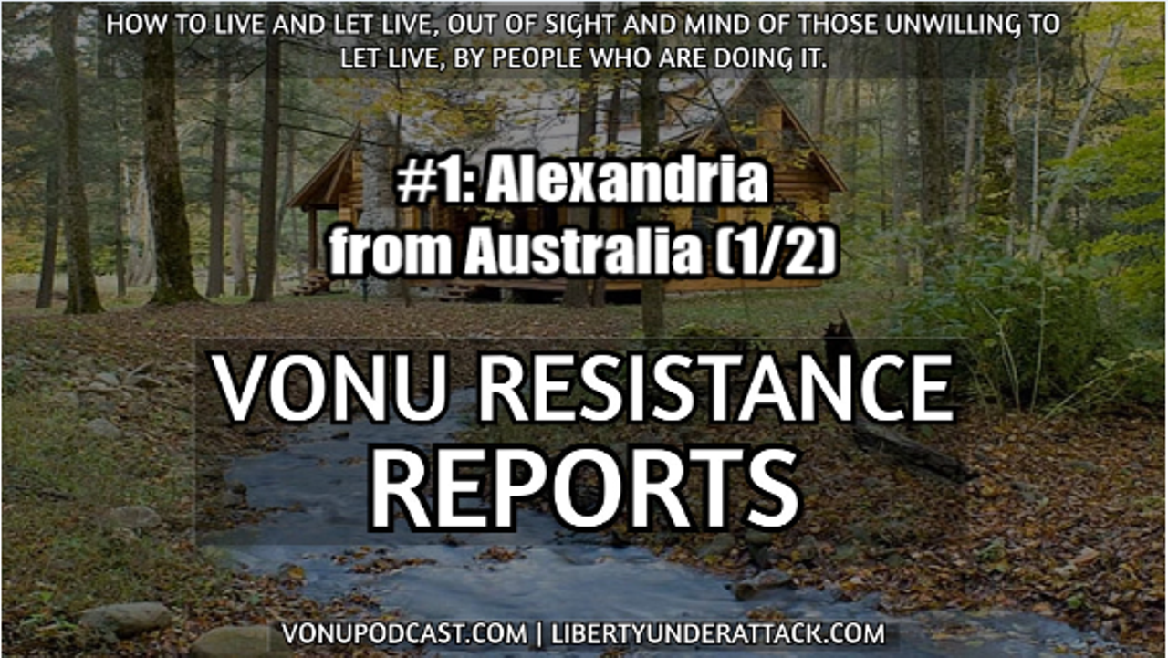 Vonu Resistance Report #1: Alexandria From Australia (A Self-Liberator's Life at Sea)(1/2)