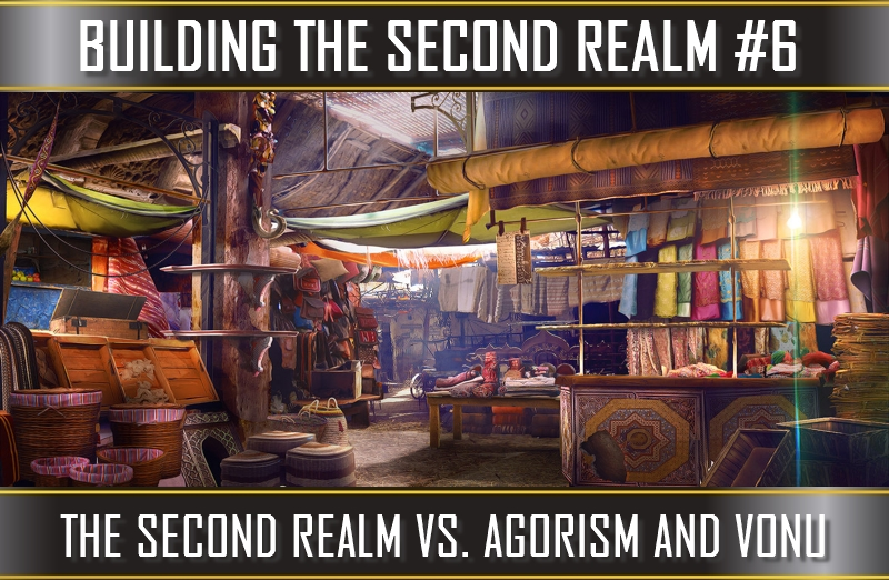 TVP #73 [BUILDING THE SECOND REALM] #3: The Second Realm, Vonu, & Agorism (Compared/Contrasted)