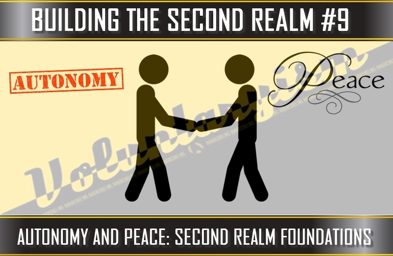 TVP #74 [BUILDING THE SECOND REALM] #4: Autonomy and Peace, Second Realm Foundations