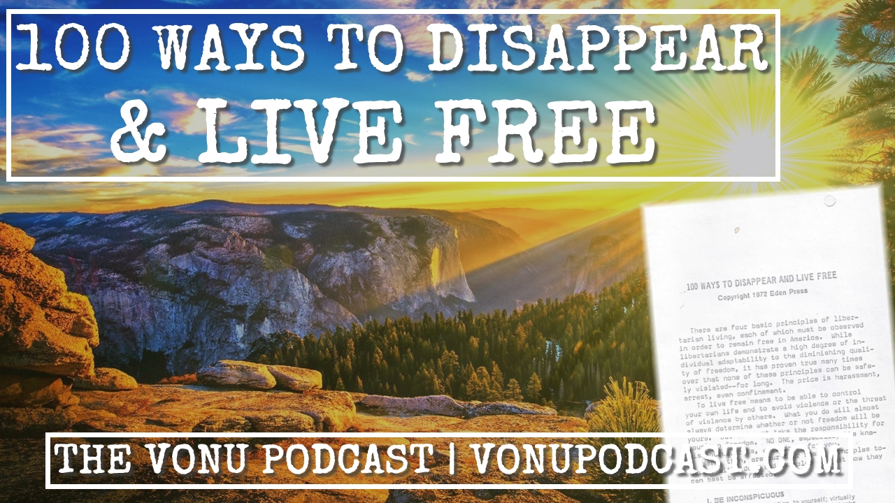 TVP #86: 100 Ways to Disappear & Live Free (1972, Eden Press)
