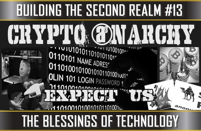 TVP #81 [BUILDING THE SECOND REALM #8]: The Blessings of Technology