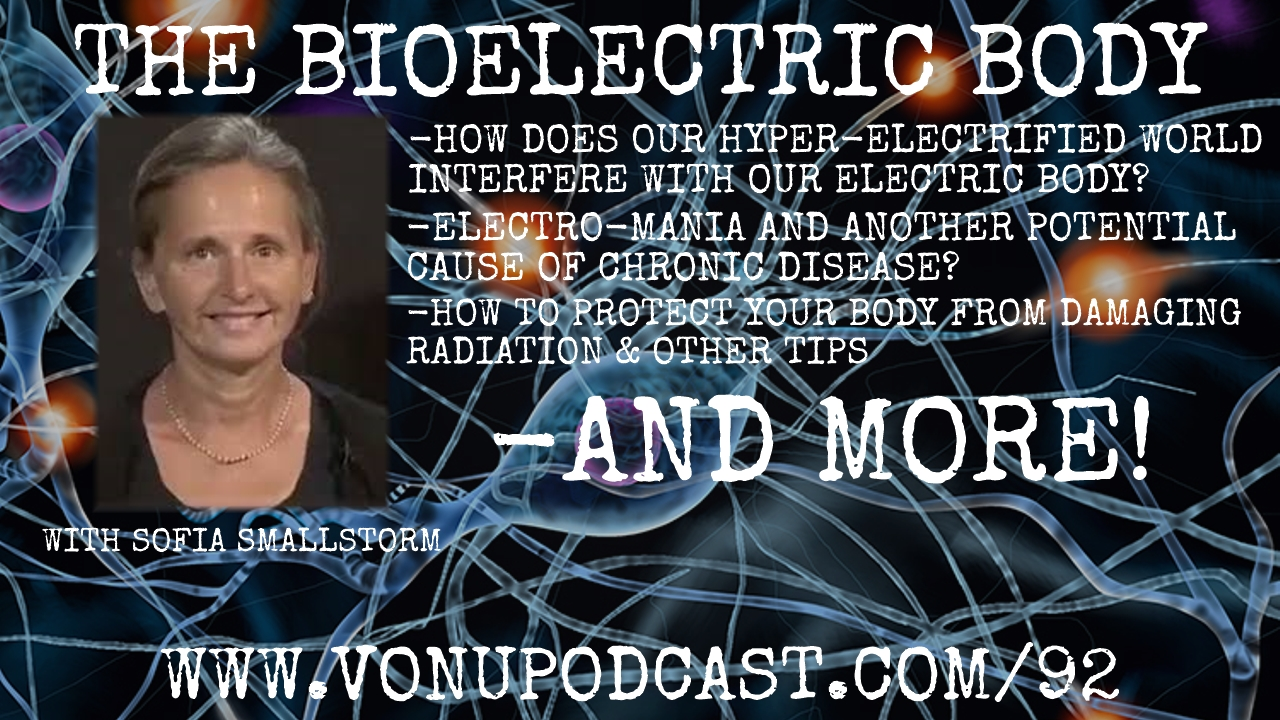 TVP #92: The Bioelectric Body with Sofia Smallstorm