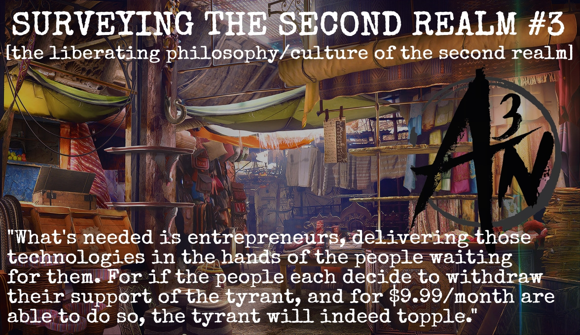 TVP #96: SURVEYING THE SECOND REALM #3 [The Liberating Philosophy/Culture of the Second Realm]