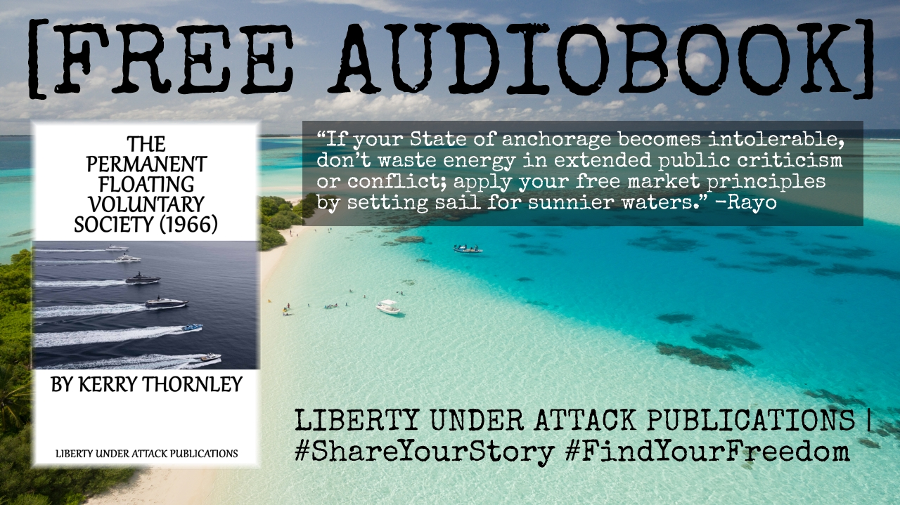 [FREE AUDIOBOOK] The Permanent Floating Voluntary Society By Kerry Thornley