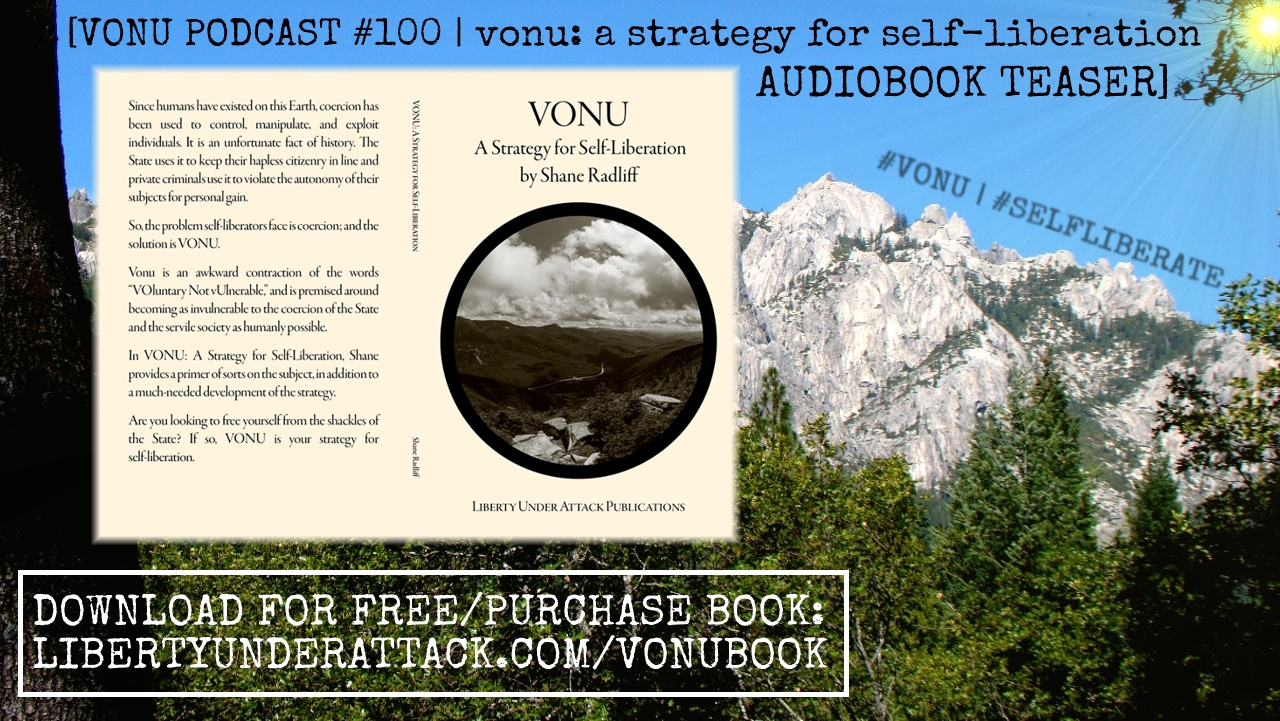 TVP #100: Vonu – A Strategy for Self-Liberation [Unofficial Audiobook Teaser]