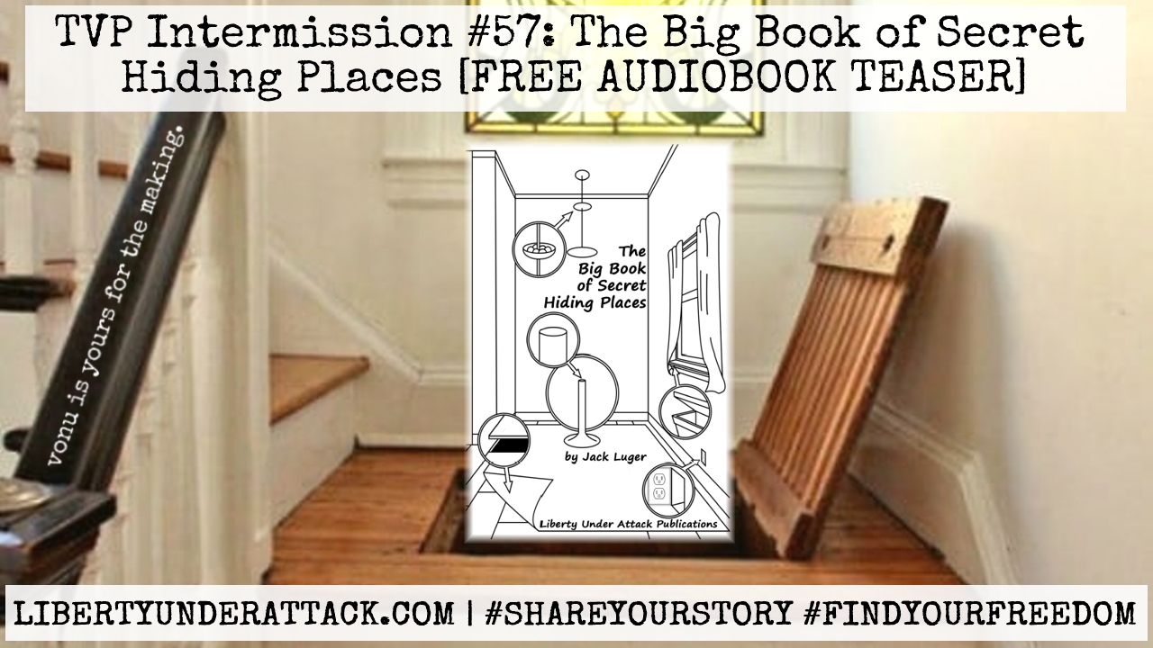TVP Intermission #57: The Big Book of Secret Hiding Places (Audiobook Teaser)