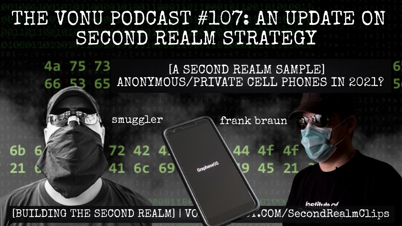 Anonymous, Private Cell Phones in 2021? [Smuggler & Frank Braun][TVP #107 Clip]