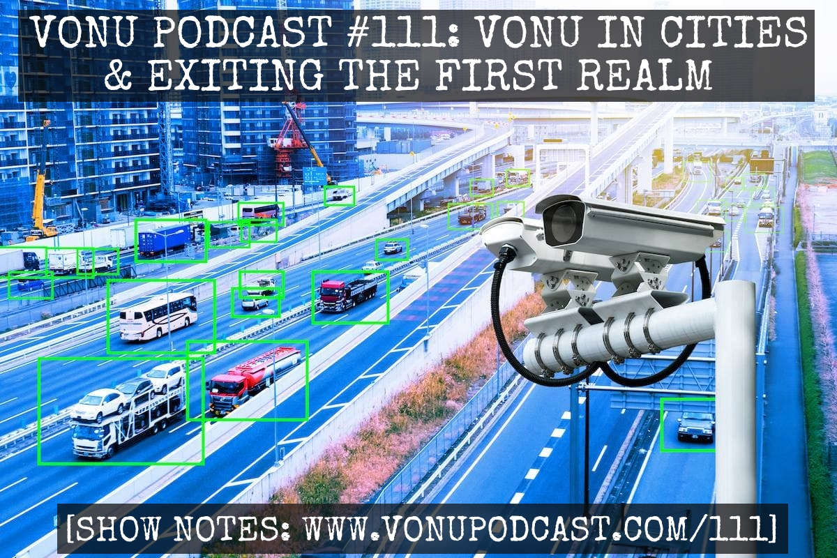 """TVP #111: Vonu in Cities & Exiting The First Realm with """"Omen"""""""